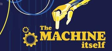 The machine itself